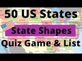 50 US States Shapes Quiz Game & List