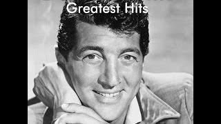 Dean Martin Greatest Hits AudioSonic Music Full Album