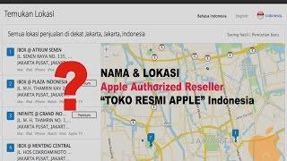 """Gambar cover Daftar Lengkap Nama dan Lokasi Apple Authorized Reseller """"Toko Resmi Apple"""" Indonesia"""