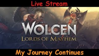 Wolcen: Lords of Mayhem - My Journey Continues live stream pve gameplay