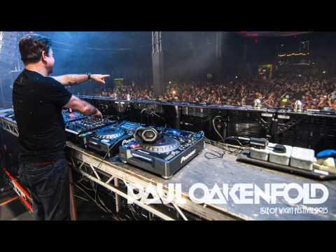 Paul Oakenfold - Live from Isle of Wight festival 2015
