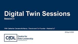 Digital Twin Sessions #5: IoT: Lifeblood of the Digital Twin