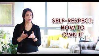 Self Respect: How To Own It | Preet Kalsi | Online Coaching London | Life Coaching | Career Coaching