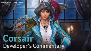 New Class: Corsair Developer Commentary [Black Desert Mobile]