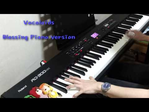 Vocaloid - Blessing Piano Cover【Raynor_Y】
