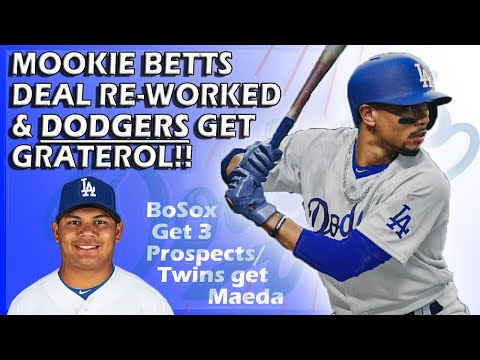 Mookie Betts Deal Re-Worked -- Now DODGERS Get Graterol!?!