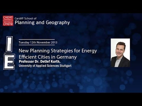New Planning Strategies for Energy Efficient Cities in Germany - Detlef Kurth