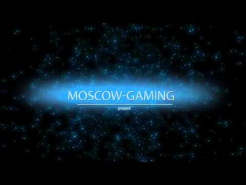 Moscow-Gaming Intro