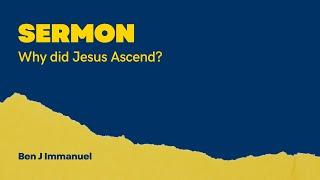Download Lagu Sermon - Ascension Day: Why did Jesus Ascend? mp3