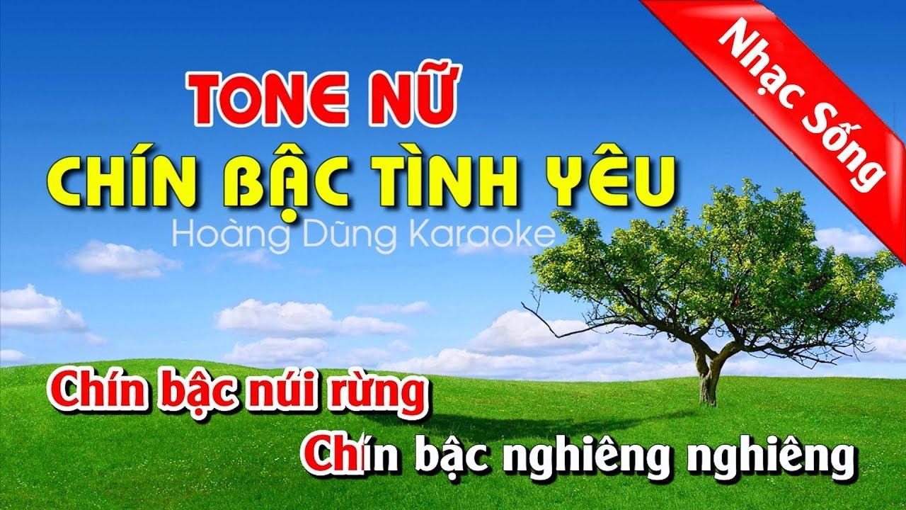 Chín Bậc Tình Yêu Karaoke Nhạc Sống – Chin bac tinh yeu karaoke nhac song tone nu