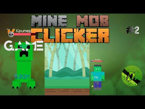 Mine Mob Clicker Rpg . Продолжаем проходить. 25 уровень.#2