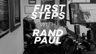 First Steps with Senator Rand Paul