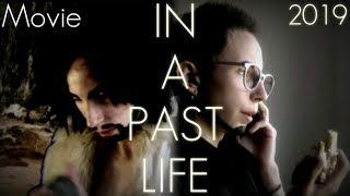 В прошлой жизни (2019) IN A PAST LIFE Fantasy short film
