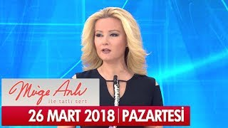 Müge Anlı ile Tatlı Sert 26 Mart 2018 - Tek Parça