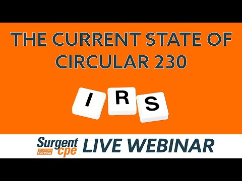 Shades Of Gray – Practicing Before The Internal Revenue Service – Circular 230 –Current State (C230)