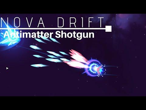 Antimatter Solar Shotgun - Nova Drift Experimental