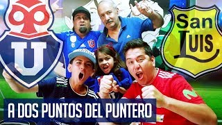 VIDEO REACCION SAN LUIS 1 VS U DE CHILE 2 - TREMENDO TRIUNFO EN QUILLOTA