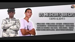 Baixar OS MELHORES BREGAS - ( 2010 & 2011 )