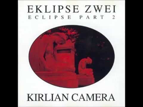 Kirlian Camera - Eclipse (1994 Total Re-make)