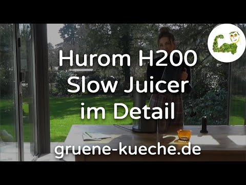 Hurom H200 Slow Juicer - Entsafter vorgestellt (Teile 1-6)