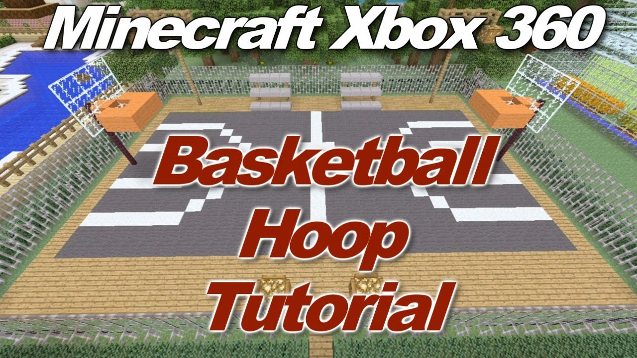 Minecraft xbox 360 how to make a basketball hoop for How to build a basketball goal