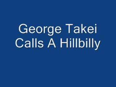 George Takei Calls a Hillbilly