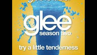 Glee - Try A Little Tenderness (Lyrics)