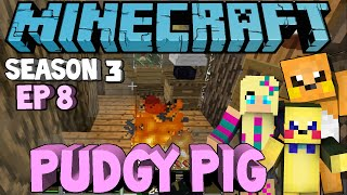 Minecraft: Pudgy Pig Ep 8 Smoke Detector