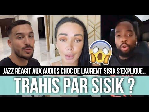 Download JAZZ RÉAGIT À L'AUDIO CHOC DE LAURENT QUI LA CLASH 😱 LE COUPLE TRAHI PAR SISIK ? IL EXPLIQUE TOUT !💥