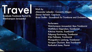 Graduate Trombone Recital By Watcharapon Jarouenkul