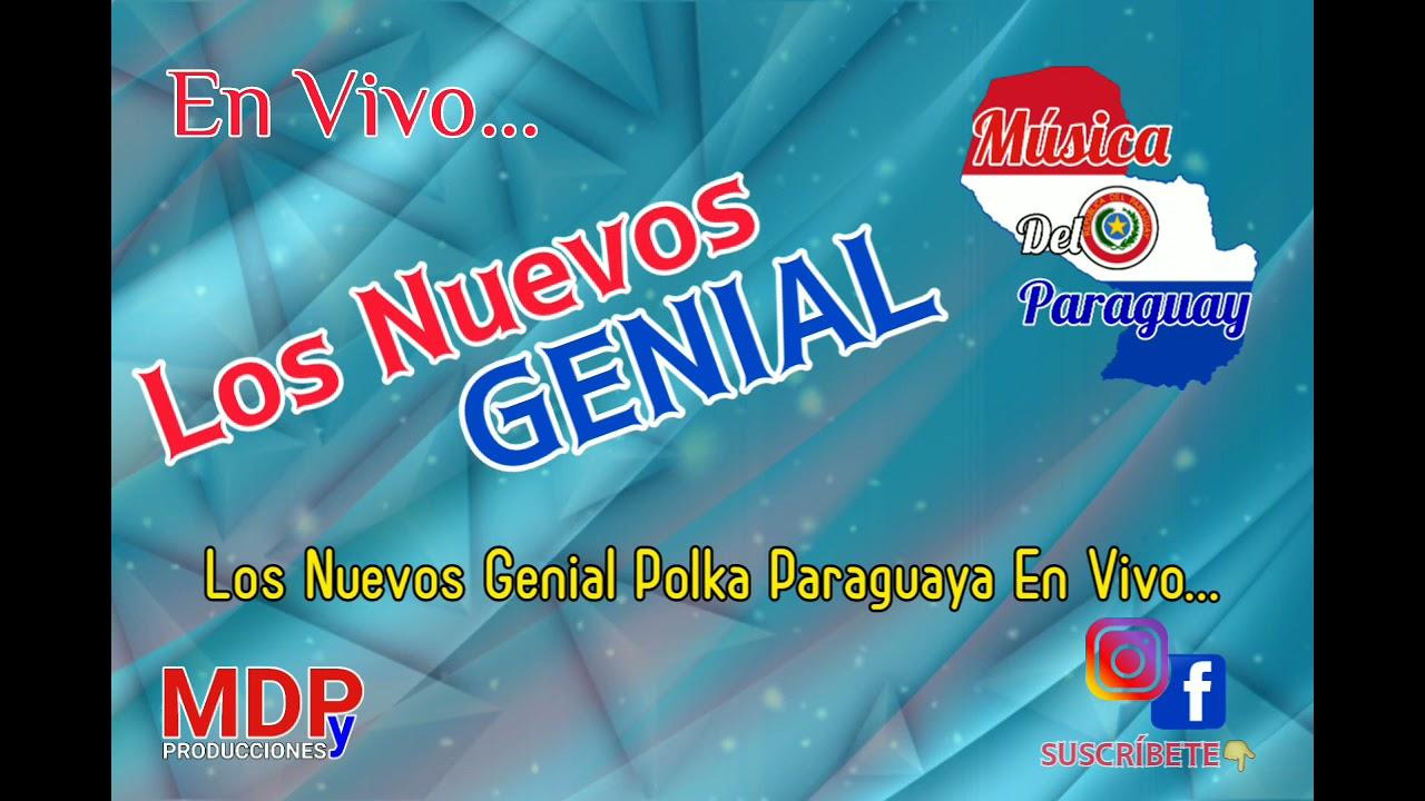 Los Nuevos Genial En Vivo.. Polka Paraguaya