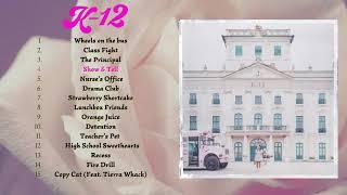 🔹 Melanie Martinez - K-12 🔹 Fขll Album 🔹