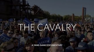 The Cavalry: A Yang Gang Documentary