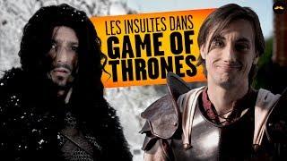 Les Insultes dans Game of Thrones (Lucien Maine)