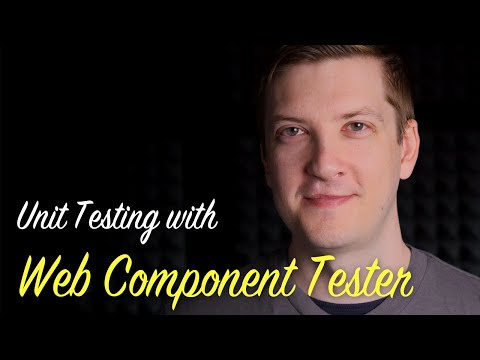 Unit Testing With Web Component Tester -- Polycasts #36