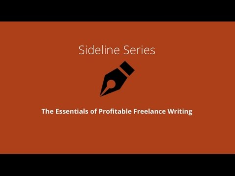 Sideline Series: The Essentials of Profitable Freelance Writing