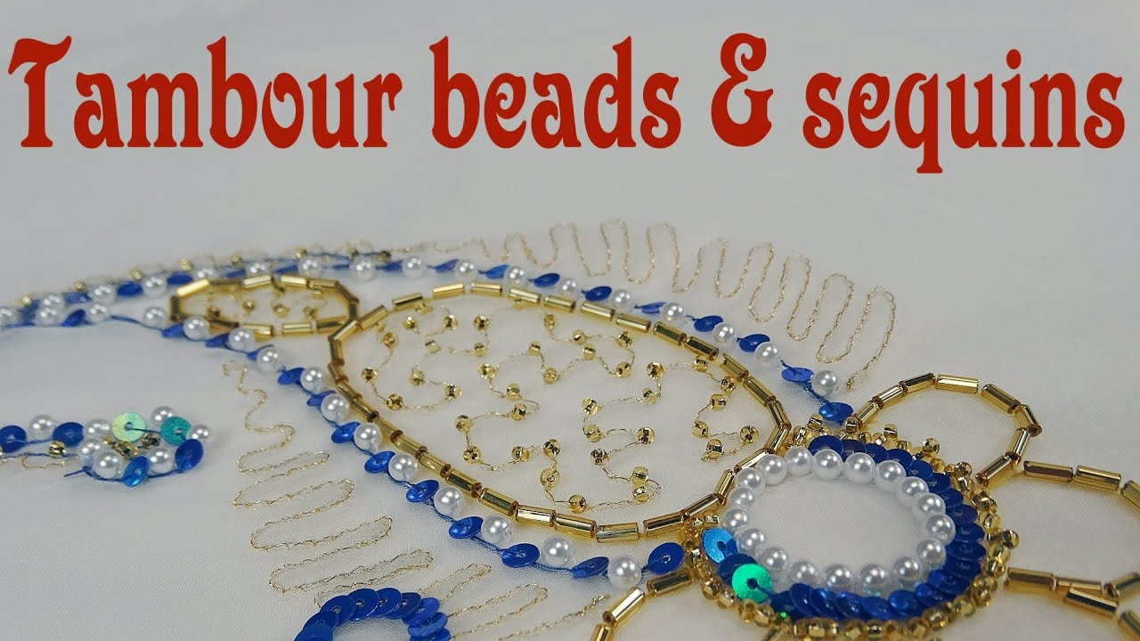 Hand Embroidery  Tambour Beads And Sequins  YouTube