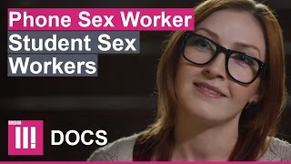 """PAID MY UNI FEES BY PHONE SEX"" 