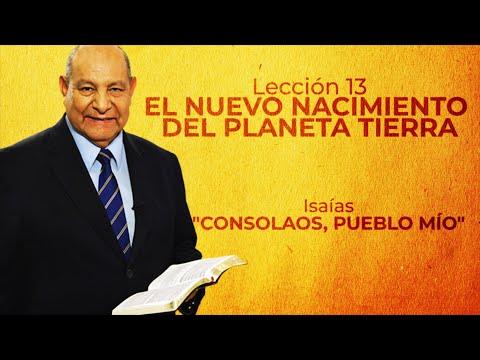 Pr. Bullon - Lección 13 - El Nuevo Nacimiento Del Planeta Tierra