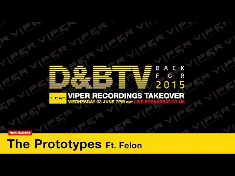 D&BTV Live Viper Recordings Takeover - The Prototypes