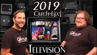 QA Films - Episode 49 - 2019 Catch-Up: Television Edition