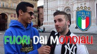 Gli ITALIANI Cosa Pensano Dell'Italia FUORI Dai Mondiali Di Calcio? ●  Interviste Serie