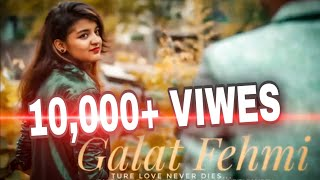 GALAT FEHMI (True Love Never Die's) --Sad Love Song 2018   SOURABH SHUKLA ft RAZZI-B..