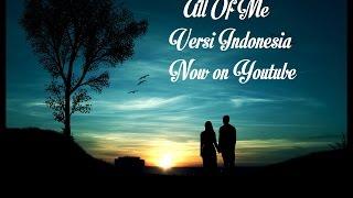 All Of Me Versi Indonesia