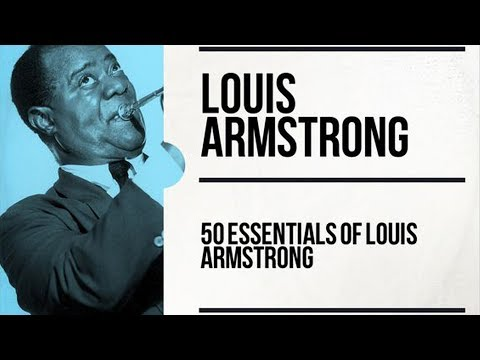 The Best Of Louis Armstrong (2h)