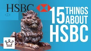 15 Things You Didn't Know About Hsbc