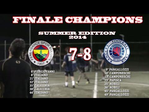 Torneo Master C5 Spring Edition 2014 Finale Champions League Fenerbahçe-Rangers FC