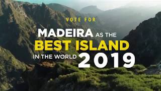Vote for Madeira | The Best Island in the World 2019