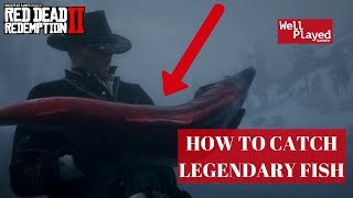 HOW TO CATCH A LEGENDARY FISH IN RED DEAD REDEMPTION 2