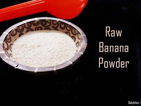 Raw Banana Powder  Baby Bites   Travel Food